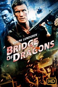 หนัง Bridge of Dragons