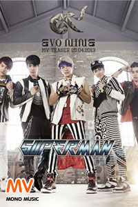 หนัง [Official MV] Superman : Evo Nine