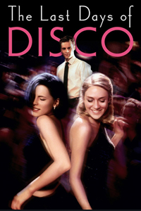 หนัง The Last Days of Disco