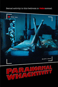 หนัง Paranormal Whacktivity