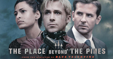 หนัง The Place Beyond The Pines